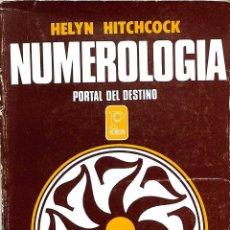 Libros de segunda mano: NUMEROLOGIA. PORTAL DEL DESTINO - HELYN HITCHCOCK - KIER EDITORIAL. Lote 206221570