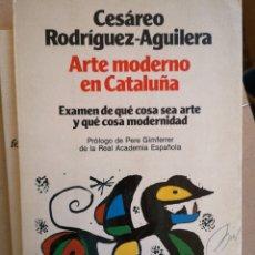Libros de segunda mano: CESÁREO RODRÍGUEZ-AGUILERA. ATÉ MODERNO EN CATALUÑA. PRÒL PERE GIMFERRER. PLANETA, 1A ED. 1986.. Lote 206227341