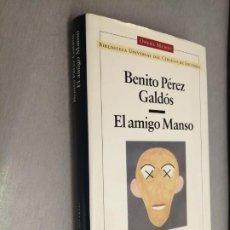 Libros de segunda mano: EL AMIGO MANSO / BENITO PÉREZ GALDÓS / OPERA MUNDI - BIBLIOTECA UNIVERSAL DEL CÍRCULO DE LECTORES. Lote 206228461