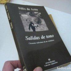 Libri di seconda mano: FÉLIX DE AZÚA - SALIDAS DE TONO. CINCUENTA REFLEXIONES DE UN CIUDADANO - TUSQUETS, 1996 [1ª EDICIÓN]. Lote 206229191