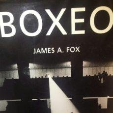 Libros de segunda mano: BOXEO DE JAMES A. FOX. Lote 206234318