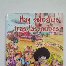 Libros de segunda mano: HAY ESTRELLAS TRAS LAS NUBES. IGNACIO GAMEN. EDICIONES CARENA. TDK221. Lote 206252157