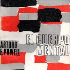 Libros de segunda mano: ARTURO POWELL : EL CUERPO MENTAL (KIER, 1985). Lote 206253392