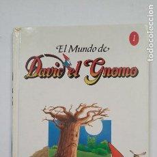 Libros de segunda mano: EL MUNDO DE DAVID EL GNOMO Nº 1. TDK203. Lote 206255898