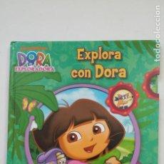 Libros de segunda mano: EXPLORA CON DORA. UN LIBRO CON SORPRESAS. DORA LA EXPLORADORA. TDK203. Lote 206256736