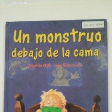 Libros de segunda mano: UN MONSTRUO DEBAJO DE LA CAMA. ANGELIKA GLITZ. IMKE SONNICHSEN. TIMUN MAS. TDK197. Lote 206262521