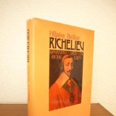 Libros de segunda mano: HILLAIRE BELLOC: RICHELIEU (JUVENTUD, 1984) ED. ILUSTRADA EN TELA. MUY BUEN ESTADO.. Lote 206274943