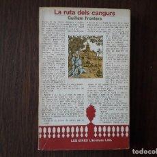 Libros de segunda mano: LIBRO USADO, LA RUTA DELS CANGURS, GUILLEM FRONTERA. LES EINES, LITERATURA LAIA. Lote 206287210