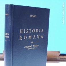 Libros de segunda mano: APIANO.-HISTORIA ROMANA. GUERRAS CIVILES. LIBROS III-V (BIBLIOTECA. CLÁSICA GREDOS ( Nº84 ) ). Lote 206287311