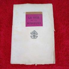 Libros de segunda mano: LA VOZ DE LOS BOSQUES. Lote 206288063