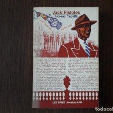 Libros de segunda mano: LIBRO USADO, JACK PISTOLES, LLORENÇ CAPELLÀ. LES EINES LITERATURA LAIA. Lote 206289746
