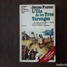 Libros de segunda mano: LIBRO USADO, L'ILLA DE LES TRES TARONGES, JAUME FUSTER. PLANETA. Lote 206289970