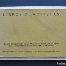 Libros de segunda mano: LIBROS DE ARTISTAS – SALAS PABLO RUIZ PICASSO, MADRID – EXPOSICIÓN 15 SEPTIEMBRE-1 NOVIEMBRE DE 1982. Lote 206294586