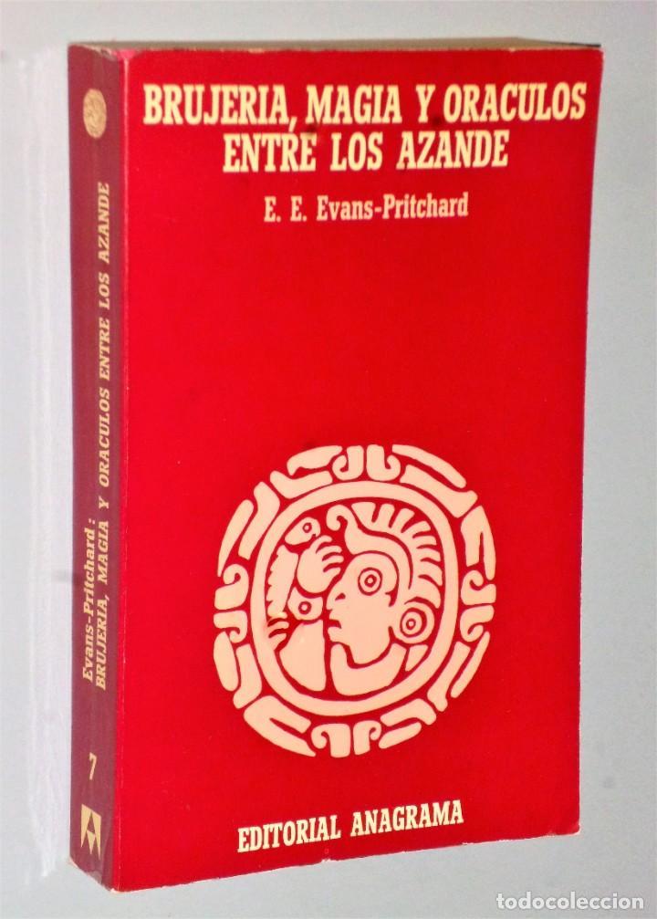 BRUJERÍA MAGIA Y ORACULOS ENTRE LOS AZANDE (Libros de Segunda Mano - Parapsicología y Esoterismo - Otros)