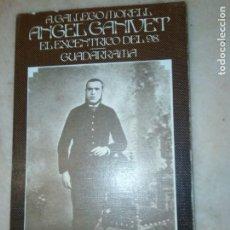 Libros de segunda mano: ANGEL GANIVET, EL EXCÉNTRICO DEL 98. A. GALLEGO MORELL.. Lote 206322090
