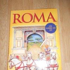 Livres d'occasion: ROMA UN LLIBRE EN 3D - LIBRO DESPLEGABLES EN 3D / POP UP. Lote 206330027