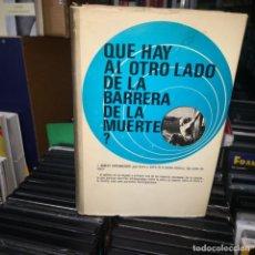 Libros de segunda mano: FERNÁNDEZ GUTIÉRREZ, JULIÁN - ¿QUÉ HAY AL OTRO LADO DE LA BARRERA DE LA MUERTE?. Lote 206331522