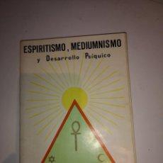 Libros de segunda mano: ESPIRITISMO MEDIUMNISMO Y DESARROLLO PSÍQUICO. Lote 206334596