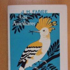 Libros de segunda mano: LOS AUXILIARES / J.H. FABRE / 1969. ESPASA-CALPE. Lote 206334862