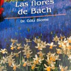 Libros de segunda mano: LAS FLORES DE BACH. Lote 206337342