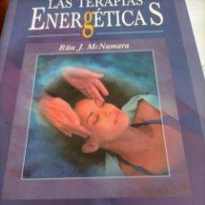 Libros de segunda mano: LAS TERAPIAS ENERGÉTICA S. Lote 206337972