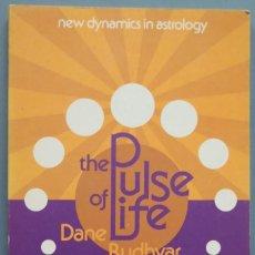 Libros de segunda mano: THE PULSE OF LIFE. DANE RUDHYAR. Lote 206339725