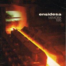 Livres d'occasion: ENSIDESA (EMPRESA NACIONAL SIDERURGICA) MEMORIA 1976. Lote 206349846