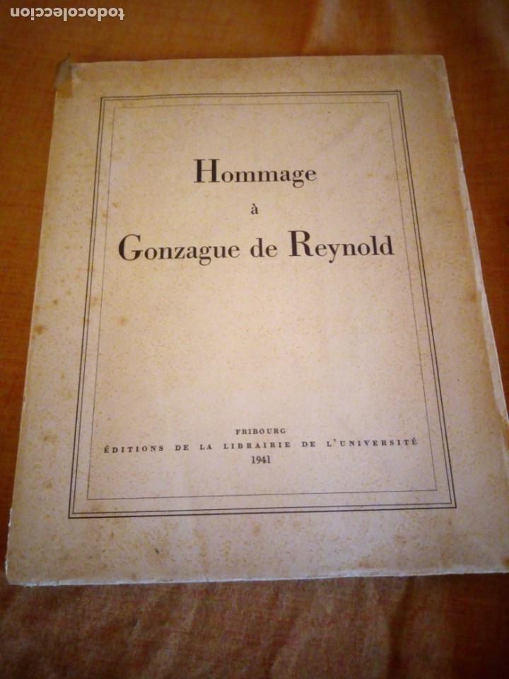 HOMMAGE A GONZAGUE DE REYNOLD,FRIBOURG 1941 (Libros de Segunda Mano - Historia - Otros)