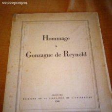 Libros de segunda mano: HOMMAGE A GONZAGUE DE REYNOLD,FRIBOURG 1941. Lote 206369731