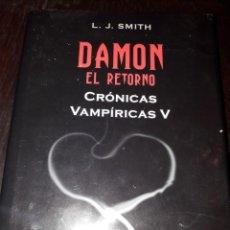 Libros de segunda mano: LIBRO 929 DAMON EL RETORNO CRONICAS VAMPIRICAS V L J SMITH EDITORIAL DESTINO. Lote 206375076