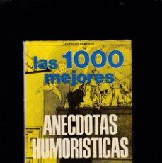Libros de segunda mano: LAS 1000 MEJORES ANECDOTAS HUMORISTICAS - LEOPOLDO CANOVAS - EDITORIAL DE VECCHI 1972 / ILUSTRADO. Lote 206385767