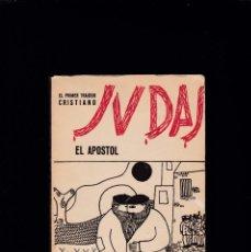 Libros de segunda mano: JUDAS, EL APOSTOL - EL PRIMER TRAIDOR CRISTIANO - G. ROVIROSA - ZYX EDITORIAL 1965. Lote 206386237
