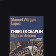 Libros de segunda mano: CHARLES CHAPLIN - EL GENIO DEL CINE - MANEL VILLEGAS LÓPEZ - ED. PLANETA 1978 / ILUSTRADO. Lote 206386988