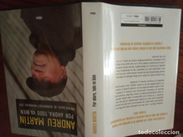Libros de segunda mano: POR AHORA, TODO VA BIEN-ANDREU MARTIN. - Foto 2 - 206392230