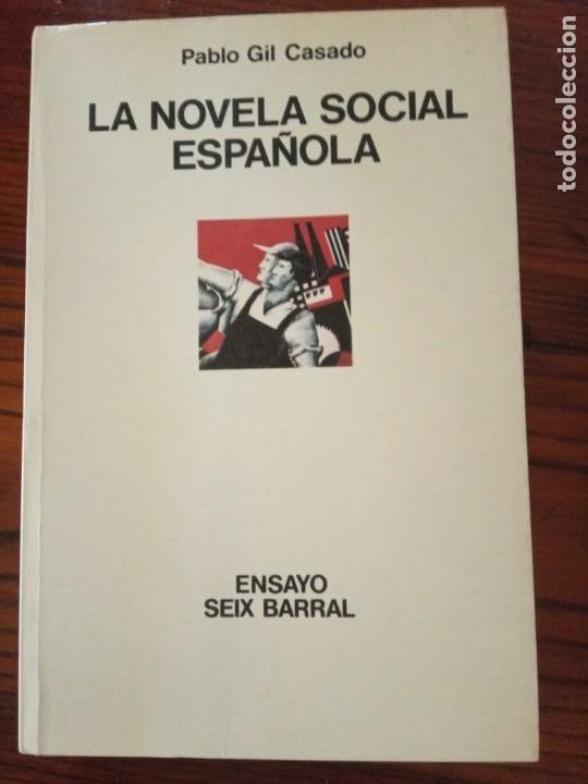LA NOVELA SOCIAL ESPAÑOLA-PABLO GIL CASADO. (Libros de Segunda Mano (posteriores a 1936) - Literatura - Otros)