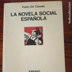 Libros de segunda mano: LA NOVELA SOCIAL ESPAÑOLA-PABLO GIL CASADO.. Lote 206393988