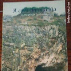 Libros de segunda mano: A COVA DA MARIÑA-PILAR GARCIA CARDAMAS.. Lote 206395616