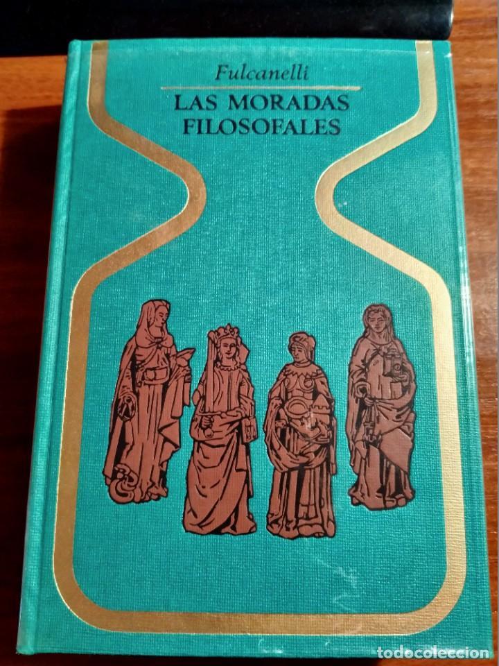LIBRO. LAS MORADAS FILOSOFALES. FULCANELLI. PLAZA Y JANÉS. AÑO 1969. BUEN ESTADO. (Libros de Segunda Mano (posteriores a 1936) - Literatura - Otros)