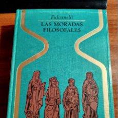 Libros de segunda mano: LIBRO. LAS MORADAS FILOSOFALES. FULCANELLI. PLAZA Y JANÉS. AÑO 1969. BUEN ESTADO.. Lote 206396313