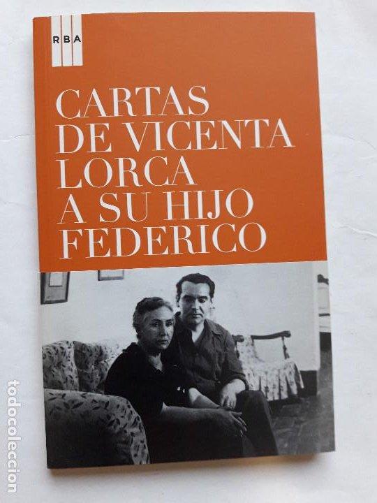 CARTAS DE VICENTA LORCA A SU HIJO FEDERICO (RBA, 2008) COMO NUEVO. MUY RARO (Libros de Segunda Mano (posteriores a 1936) - Literatura - Otros)