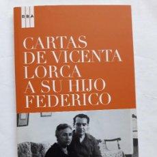 Libros de segunda mano: CARTAS DE VICENTA LORCA A SU HIJO FEDERICO (RBA, 2008) COMO NUEVO. MUY RARO. Lote 206401315