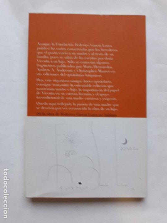 Libros de segunda mano: CARTAS DE VICENTA LORCA A SU HIJO FEDERICO (RBA, 2008) COMO NUEVO. MUY RARO - Foto 2 - 206401315
