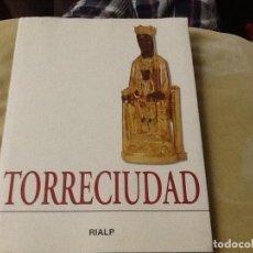 Libros de segunda mano: LIBRO TORRECIUDAD. Lote 206409217
