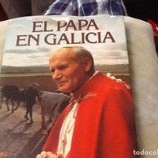 Libros de segunda mano: EL PAPA EN GALICIA. Lote 206409258
