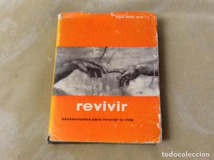 REVIVIR MIGUEL BERTRON (Libros de Segunda Mano (posteriores a 1936) - Literatura - Otros)