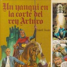 Libros de segunda mano: UN YANKI EN LA CORTE DEL REY ARTURO - MARK TWAIN - EDICIONES AFHA 1981. Lote 206427696