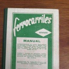 Libros de segunda mano: FERROCARRILES ESTATUTO MANUAL DEL REGLAMENTO DE LA RENFE. Lote 206447818