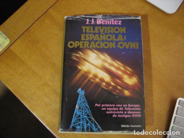 TELEVISION ESPAÑOLA: OPERACION OVNI - J. J. BENÍTEZ. PLAZA & JANÉS OFERTA (Libros de Segunda Mano - Parapsicología y Esoterismo - Otros)