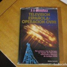 Libri di seconda mano: TELEVISION ESPAÑOLA: OPERACION OVNI - J. J. BENÍTEZ. PLAZA & JANÉS OFERTA. Lote 206448947