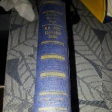 Libros de segunda mano: UN SEXO LLAMADO DÉBIL. JOSÉ LUIS MARTIN VIGIL. EDICION DE 1968. Lote 206463735